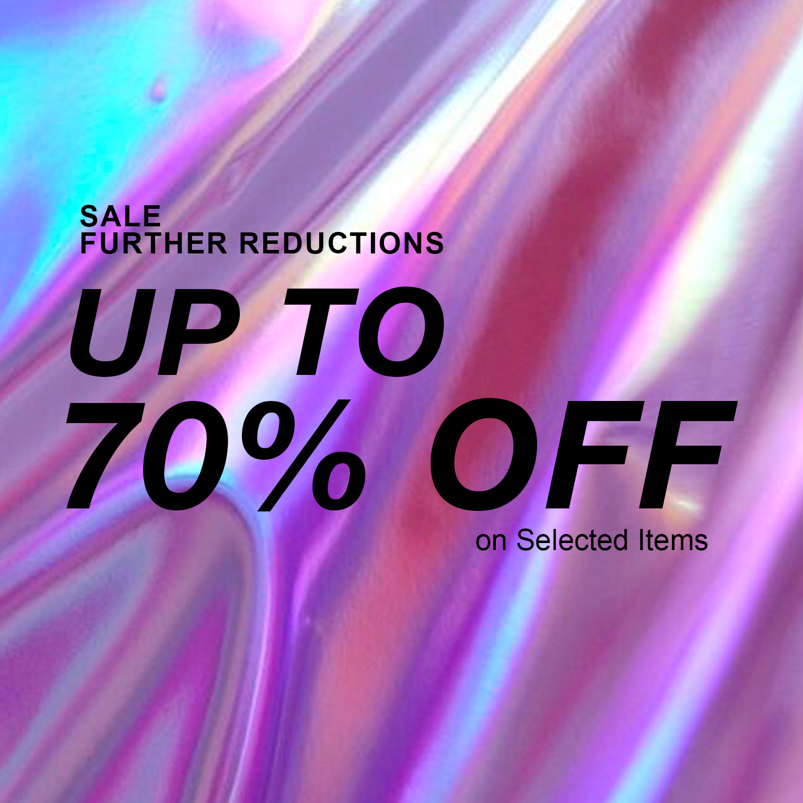 70% OFF ON SELECTED ITEMS